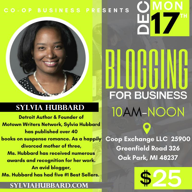 BLOGGING FOR BUSINESS w/@SylviaHubbard1 Workshop Dec17th 10am $$ RSVP now!
