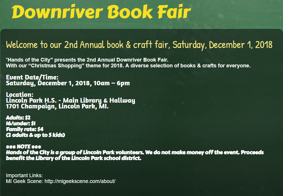Downriver Book Fair Saturday, December 1, 2018, 10am – 6pm @ Lincoln Park H.S. – Main Library & Hallway #michiganwriters #motownwriters