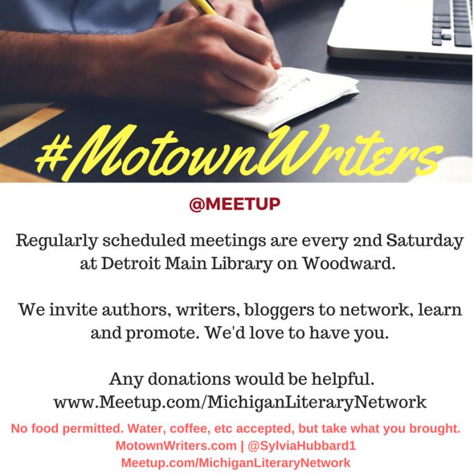 #MotownWriters @meetup hosted w/@WayneBibbs wsg @portialockett | #michlit #michiganwriters #writingcommunity July13th @DetroitLibrary – Main #Detroit #literary