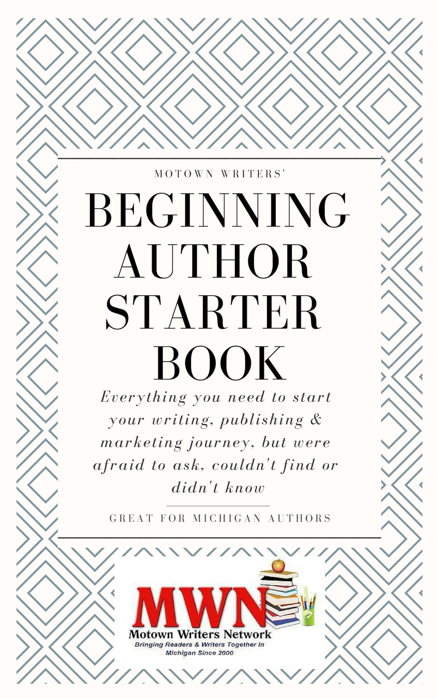 Grab your #Michigan Author Starter Book today $20 Everything you need to start your writing publishing and marketing journey, but was afraid to ask #motownwriters #michiganwriters
