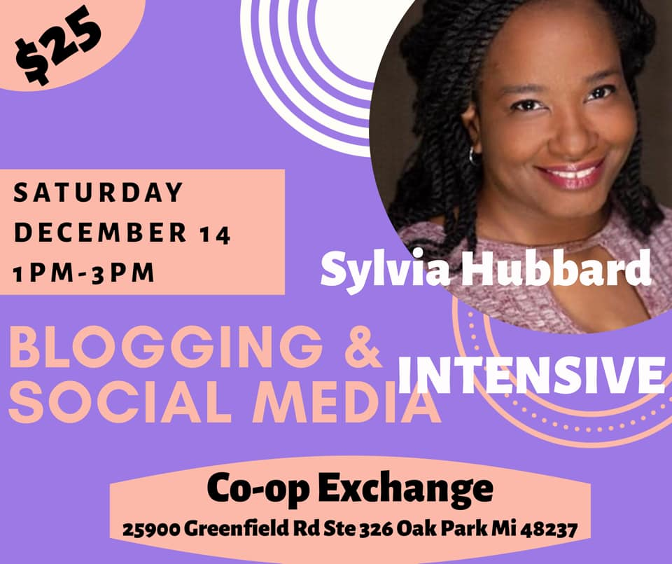 Blogging and Social Media Intensive by Co-op Exchange & Co-op Podcast Studios with @SylviaHubbard1 Metro #Detroit Dec14th | Register NOW