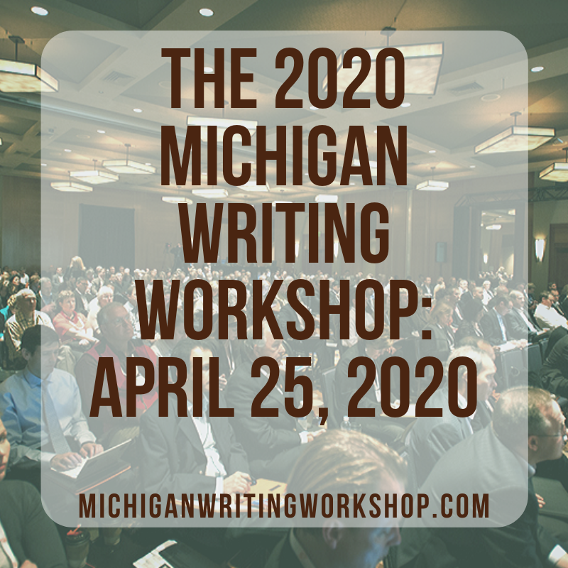 The Michigan Writing Workshop is Back on April 25, 2020 – Register now! via @BrianKlems #michlit #michiganwriters #motownwriters