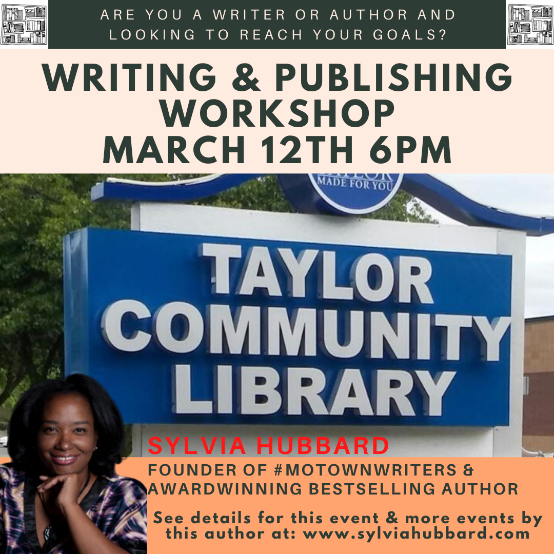 Are you a writer or author and looking to reach your goals in 2020? Gain Answers March12th @ 6pm Taylor Library wsg @SylviaHubbard1 #michiganwriters #michlit #motownwriters