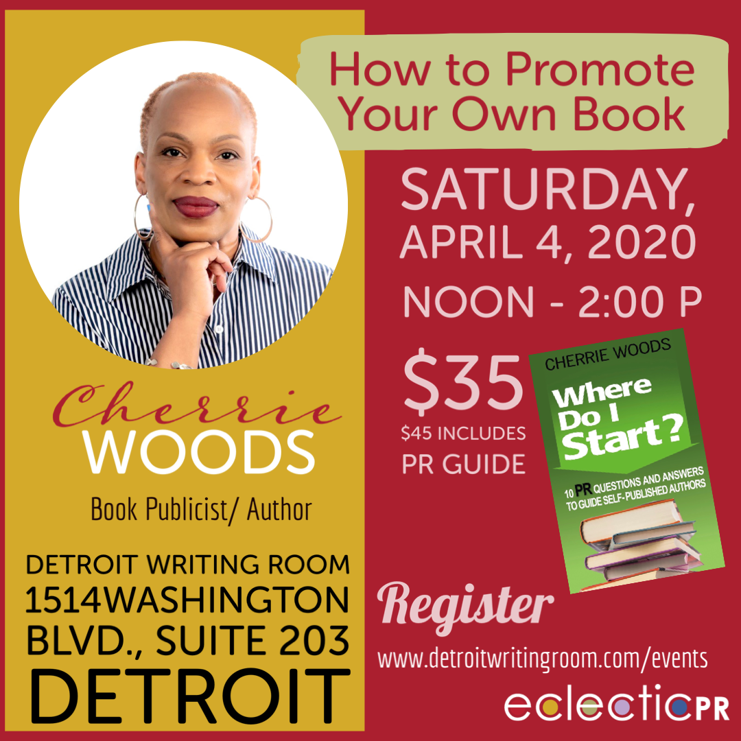 """How to Promote Your Own Book"" Workshop @DETWritingRoom in #Detroit with  @CherrieWoods #michiganwriters #michlit #motownwriters"