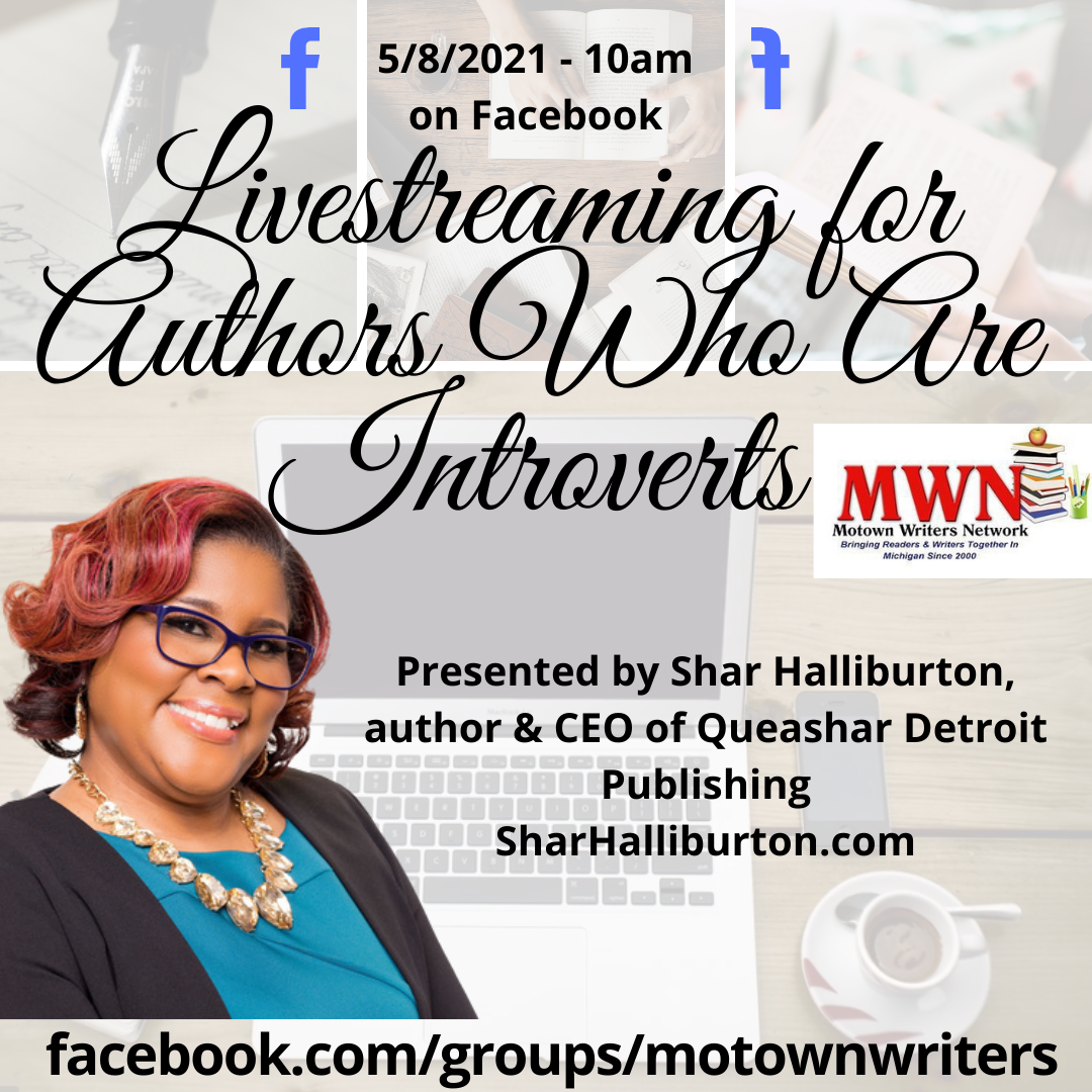Join #MotownWriters @meetup 10am on our FB Group 5/8/21 – Saturday w/ Shar Halliburton #qdpllc @Sassy_Spartan96